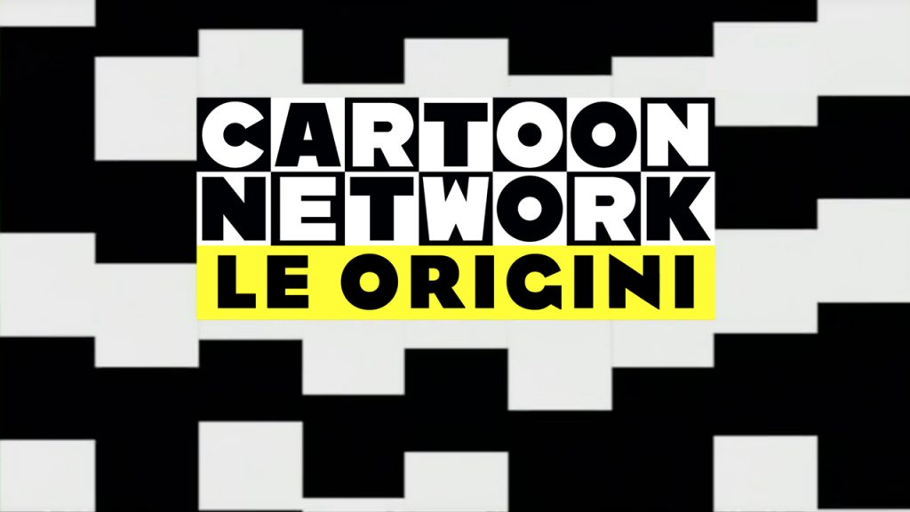 Cartoon Network Le Origini